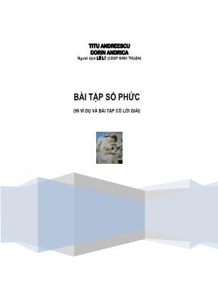 Bài tập số phức (98 ví dụ và bài tập có lời giải)