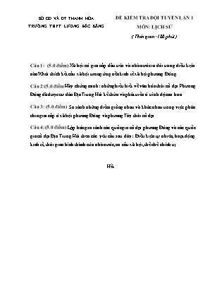 Đề kiểm tra đội tuyển lần 1 môn Lịch sử - Trường THPT Lương Đắc Bằng