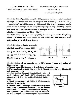 Đề kiểm tra đội tuyển lần 1 môn Vật lý - Trường THPT Lương Đắc Bằng