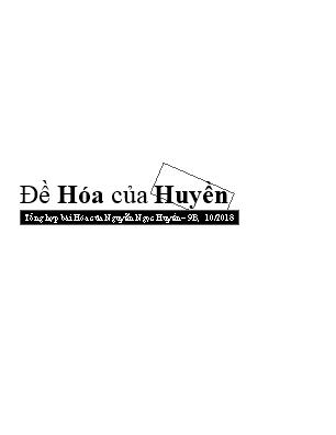 Tổng hợp bài Hóa của Nguyễn Ngọc Huyền