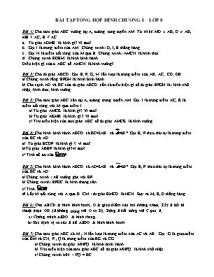 Bài tập tổng hợp hình Chương I môn Hình học Lớp 8