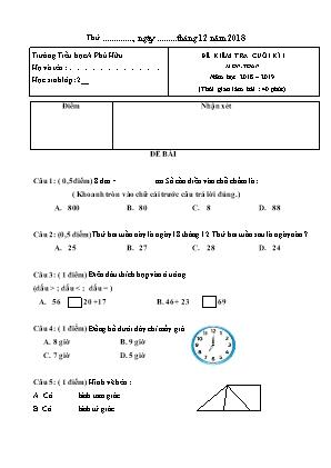 Đề kiểm tra cuối học kỳ 1 môn Toán + Tiếng Việt Lớp 2 - Năm học 2018-2019 - Trường Tiểu học A Phú Hữu