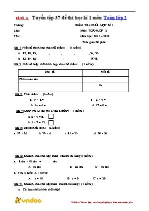 Tuyển tập 37 đề thi học kỳ 1 môn Toán Lớp 2